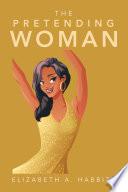 The Pretending Woman Book PDF