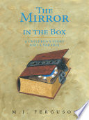 The Mirror in the Box