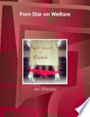 Porn Star on Welfare