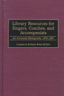 Library Resources for Singers  Coaches  and Accompanists