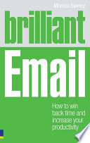 Brilliant Email To Win Back Time And Dramatically Improve Your