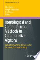 Homological and Computational Methods in Commutative Algebra
