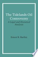 The Tidelands Oil Controversy Book PDF