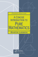 A Concise Introduction to Pure Mathematics, Fourth Edition