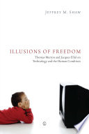 Illusions of Freedom