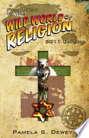Field Guide to the Wild World of Religion