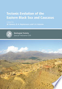 Tectonic Evolution of the Eastern Black Sea and Caucasus