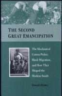 Second Great Emancipation: Mech.cottonpicker, Black Migration & Modern South (c)