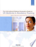 The International Medical Graduate s Guide to US Medicine   Residency Training