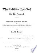 Physikalisches spielbuch f  r die jugend