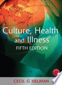Culture  Health and Illness  Fifth edition
