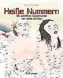 Heiße Nummern - Die schärfsten Sexstellungen zum Selberzeichnen