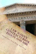 Law School Contracts Book   Essays and MBE
