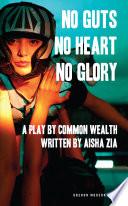 No Guts  No Heart  No Glory