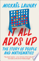 It All Adds Up  The Story of People and Mathematics