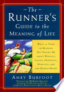 The Runner s Guide to the Meaning of Life