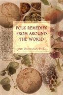 Folk Remedies From Around The World