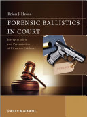 Forensic Ballistics in Court
