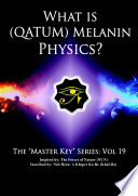 What is  Qatum  Melanin Physics