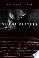 Silent Players Of The Actors And Actresses About Whom
