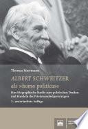 Albert Schweitzer als   homo politicus      2   unver  nderte Auflage