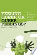 Feeling Queer Or Queer Feelings