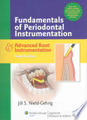 Fundamentals of Periodontal Instrumentation   Advanced Root Instrumentation