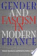 Gender and Fascism in Modern France