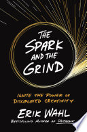 The Spark and the Grind Book PDF