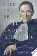 Book Free to Be Ruth Bader Ginsburg