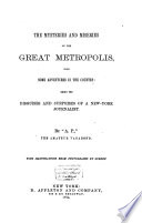 The Mysteries and Miseries of the Great Metropolis