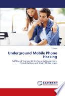 Underground Mobile Phone Hacking
