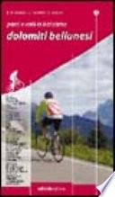 Passi e valli in bicicletta. Dolomiti bellunesi