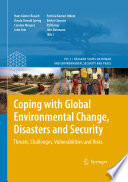 Coping with Global Environmental Change  Disasters and Security