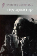 Hope Against Hope : persecution under stalin, but whose wife constantly...