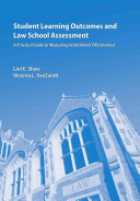 Student Learning Outcomes and Law School Assessment