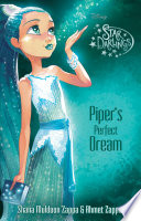 Star Darlings  Piper s Perfect Dream