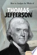 How to Analyze the Works of Thomas Jefferson