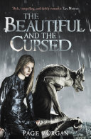 The Beautiful And The Cursed : is a young woman to be reckoned...
