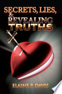 Secrets  Lies    Revealing Truths