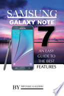 Samsung Galaxy Note 7: An Easy Guide to the Best Features