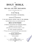 The Holy Bible     with Notes     All the Marginal Readings     Summaries     and the Date of Every Transaction     By the Rev  Joseph Benson  Second Edition