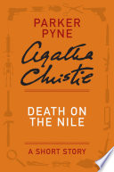Death on the Nile  A Parker Pyne Short Story