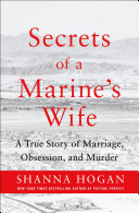 Secrets Of A Marine's Wife : york times bestselling author shanna hogan tells the...