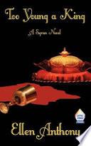 Too Young a King, a Syran Novel