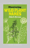 Discovering Wild Plant Names Latin Or Old English And