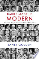 Babies Made Us Modern Book PDF