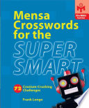 Mensa Crosswords for the Super Smart