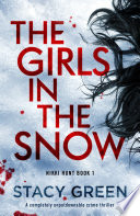 The Girls in the Snow Book PDF
