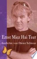 Ernst Miez Hai Teer